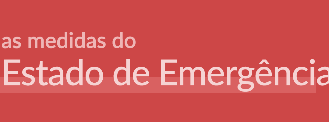 9 de Novembro 2020 – Medidas do Novo Estado de Emergência – entrou hoje em vigor às 00h00 e termina a 23 de Novembro 2020.